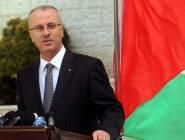 رئيس الوزراء : لن نذهب الى غزة الا بتسلم الحكومة مهامها دفعة واحدة